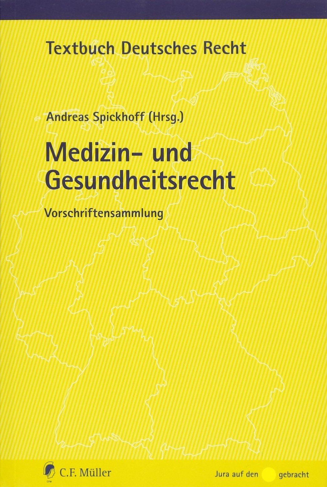 Medizin- und Gesundheitsrecht: Vorschriftensammlung (Textbuch Deutsches Recht)