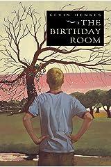 The Birthday Room Kindle Edition