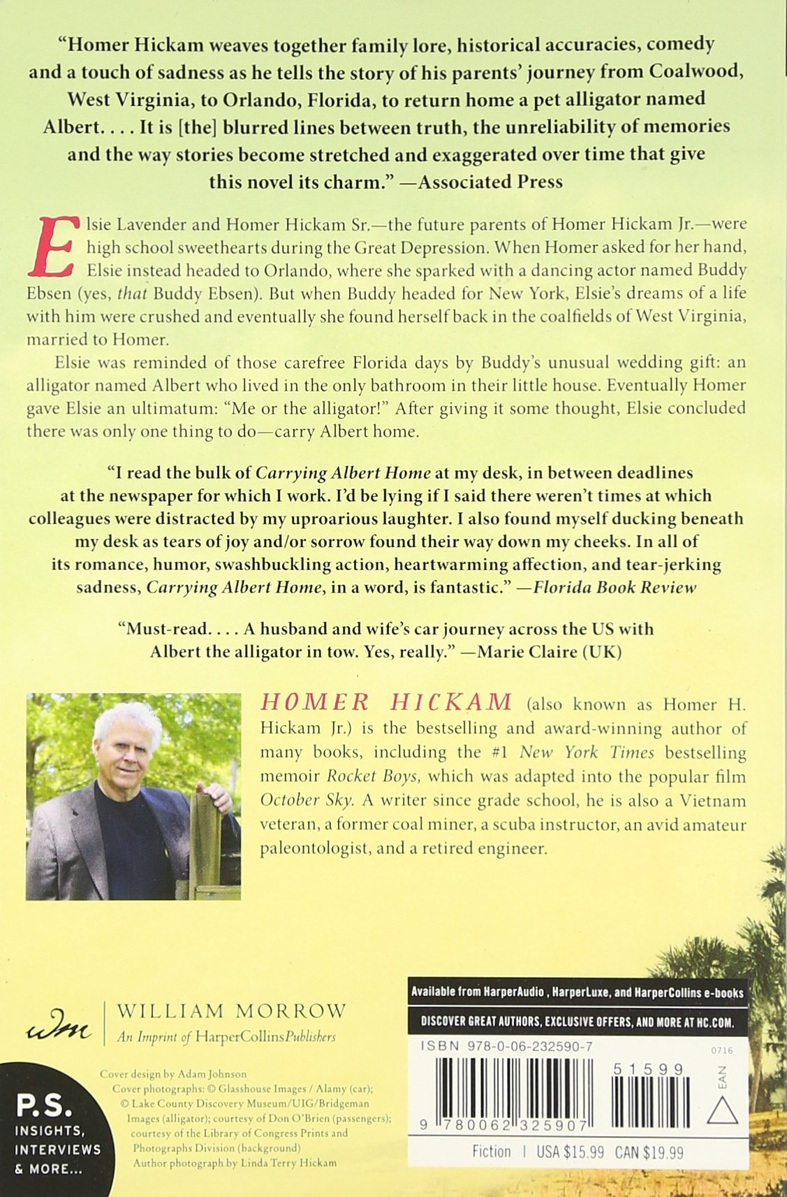 Carrying Albert Home: The Somewhat True Story Of A Man, His Wife, And Her  Alligator: Homer Hickam: 9780062325907: Amazon: Books
