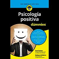 Psicología positiva para Dummies (Spanish Edition)