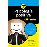 Psicología positiva para Dummies (Volumen independiente)
