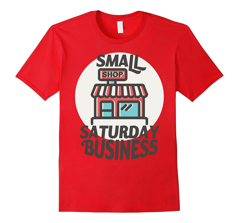 small business saturday t shirt goatstee