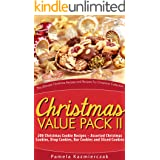 Christmas Value Pack II – 200 Christmas Cookie Recipes – Assorted Christmas Cookies, Drop Cookies, Bar Cookies and Sliced Coo
