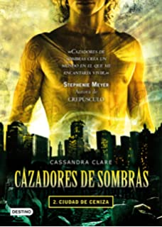 Cazadores de sombras 1: ciudad de hueso: Amazon.es: Clare, Cassandra: Libros