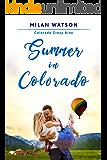 Summer in Colorado (Colorado Crazy Book 9)