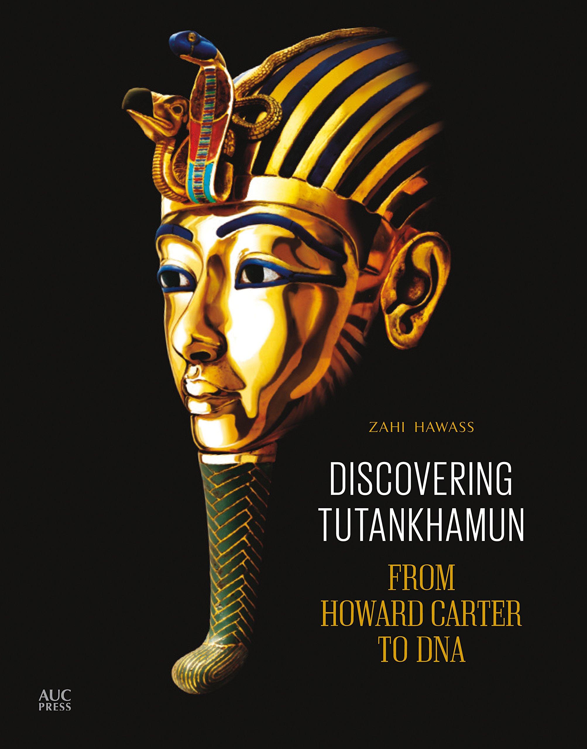 Discovering Tutankhamun: From Howard Carter to DNA: Amazon.es: Hawass, Zahi: Libros en idiomas extranjeros