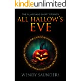 All Hallows Eve: A Guardians Series Holiday Special #1 (The Guardians Series 1)