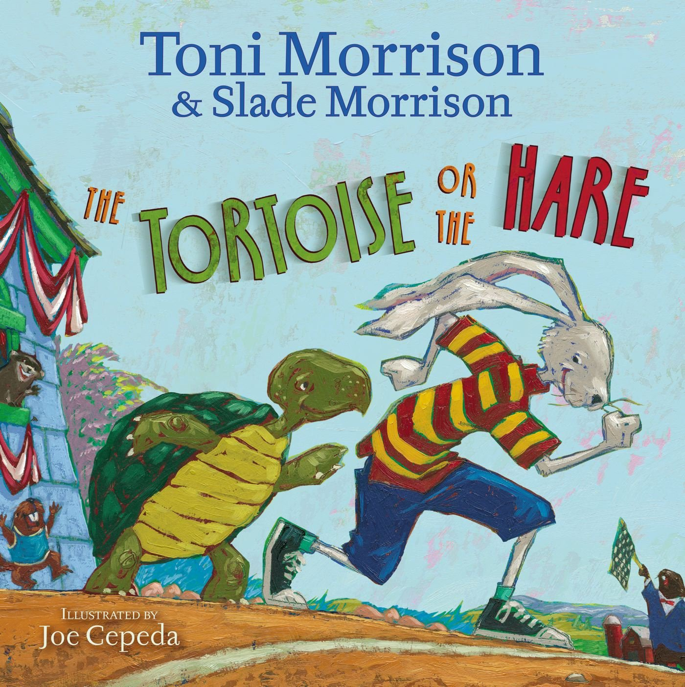 The Tortoise Or The Hare Morrison Toni Morrison Slade Cepeda