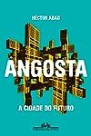 Angosta: A cidade do futuro
