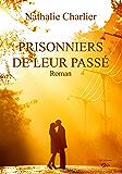 Prisonniers de leur passé