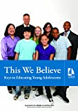This We Believe: Keys to Educating Young Adolescents