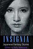 Insignia: Japanese Fantasy Stories (The Insignia Series Book 1)