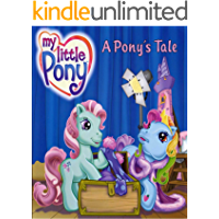 My Little Pony A Pony s Tale: Recommended for classic children's picture books (English Edition)