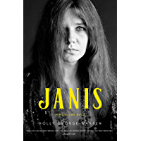 Janis: Her Life and Music (English Edition)