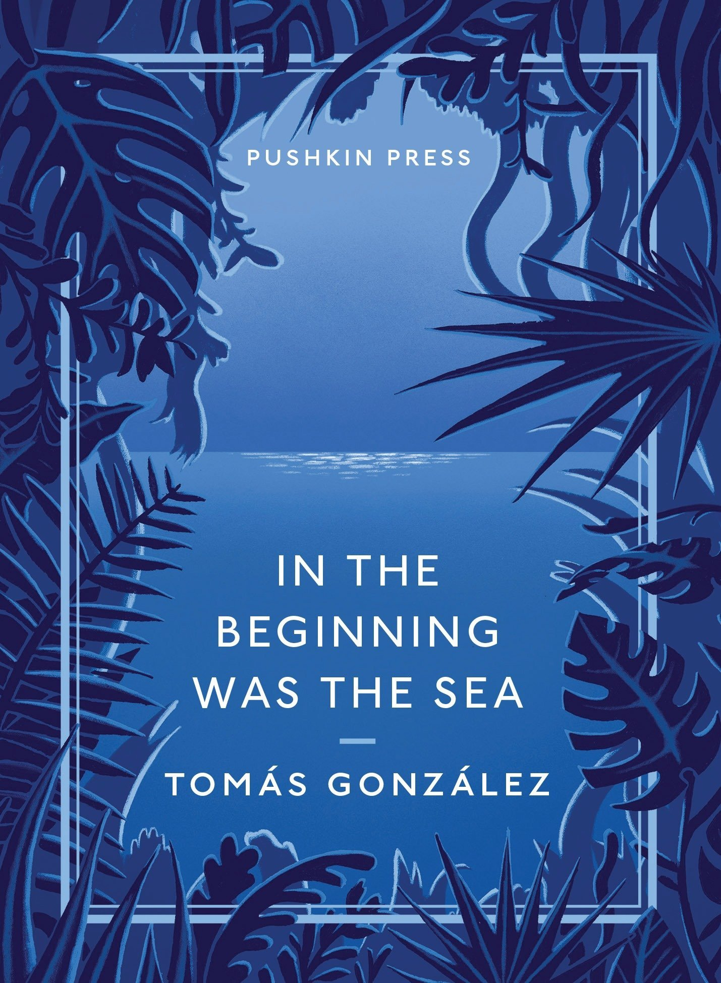 Read Online In the Beginning Was the Sea (Pushkin Collection) pdf