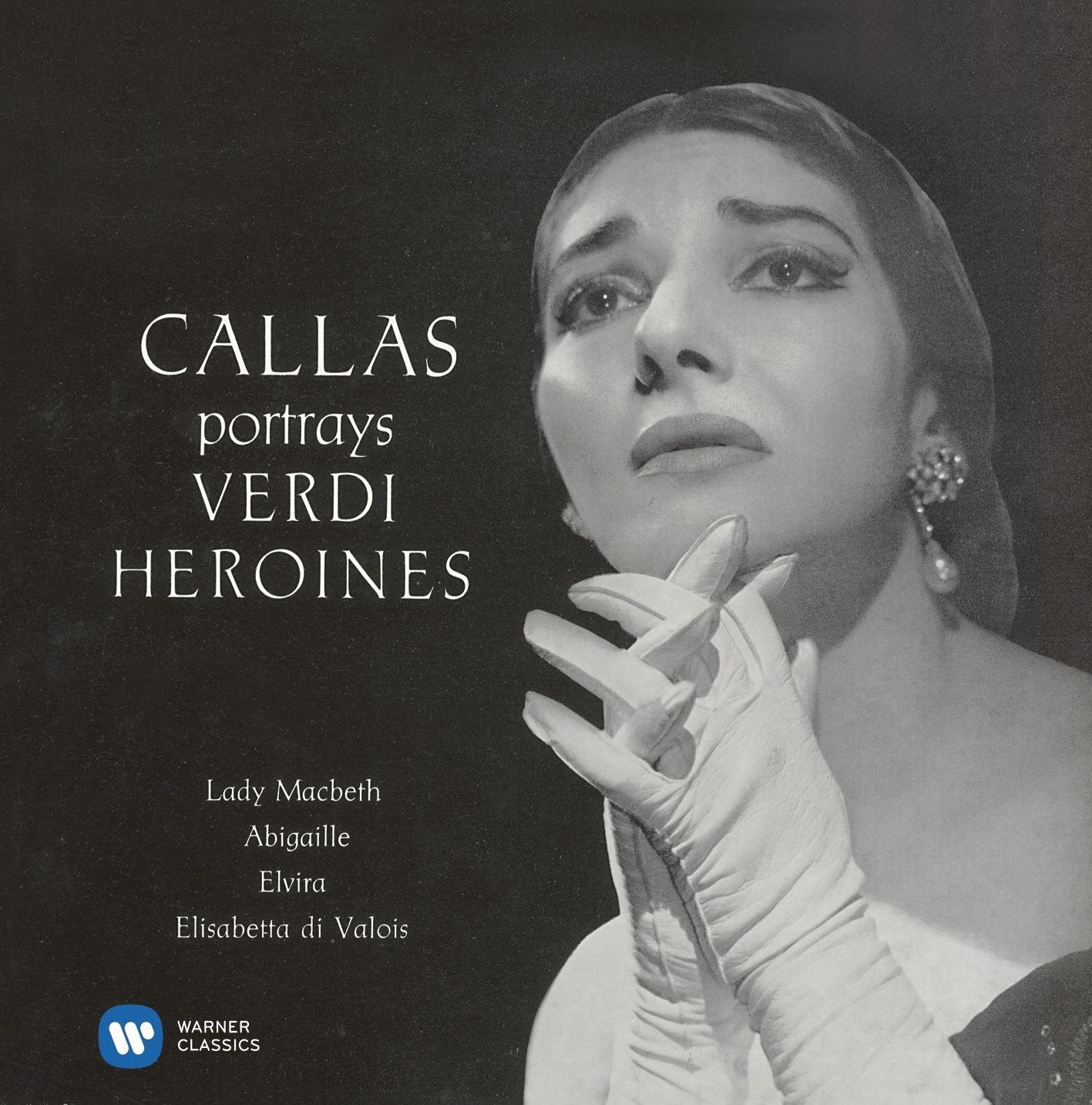 Verdi Arias I: Callas portrays Verdi Heroines (1958)