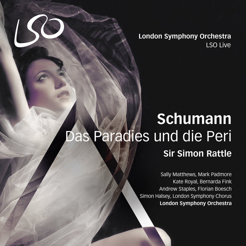 Schumann: Das Paradies und die Peri by LSO Live