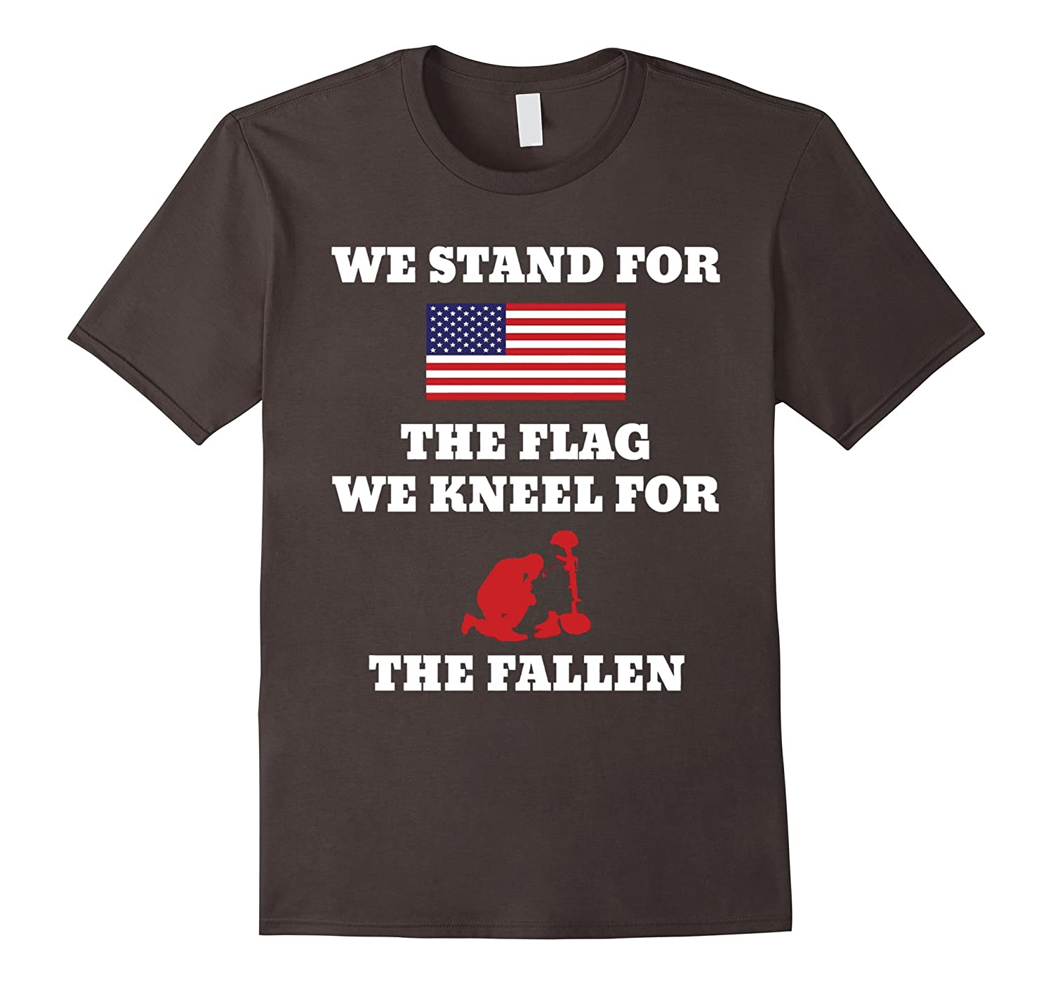 We Stand For The Flag We Kneel For The Fallen Tshirt-BN