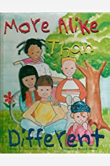 More Alike Than Different - (Multiculturalism - Children's Literature) Woman's Missionary Union WMU - First Edition, 1st Printing 2000