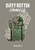 Dirty Rotten Comics #6