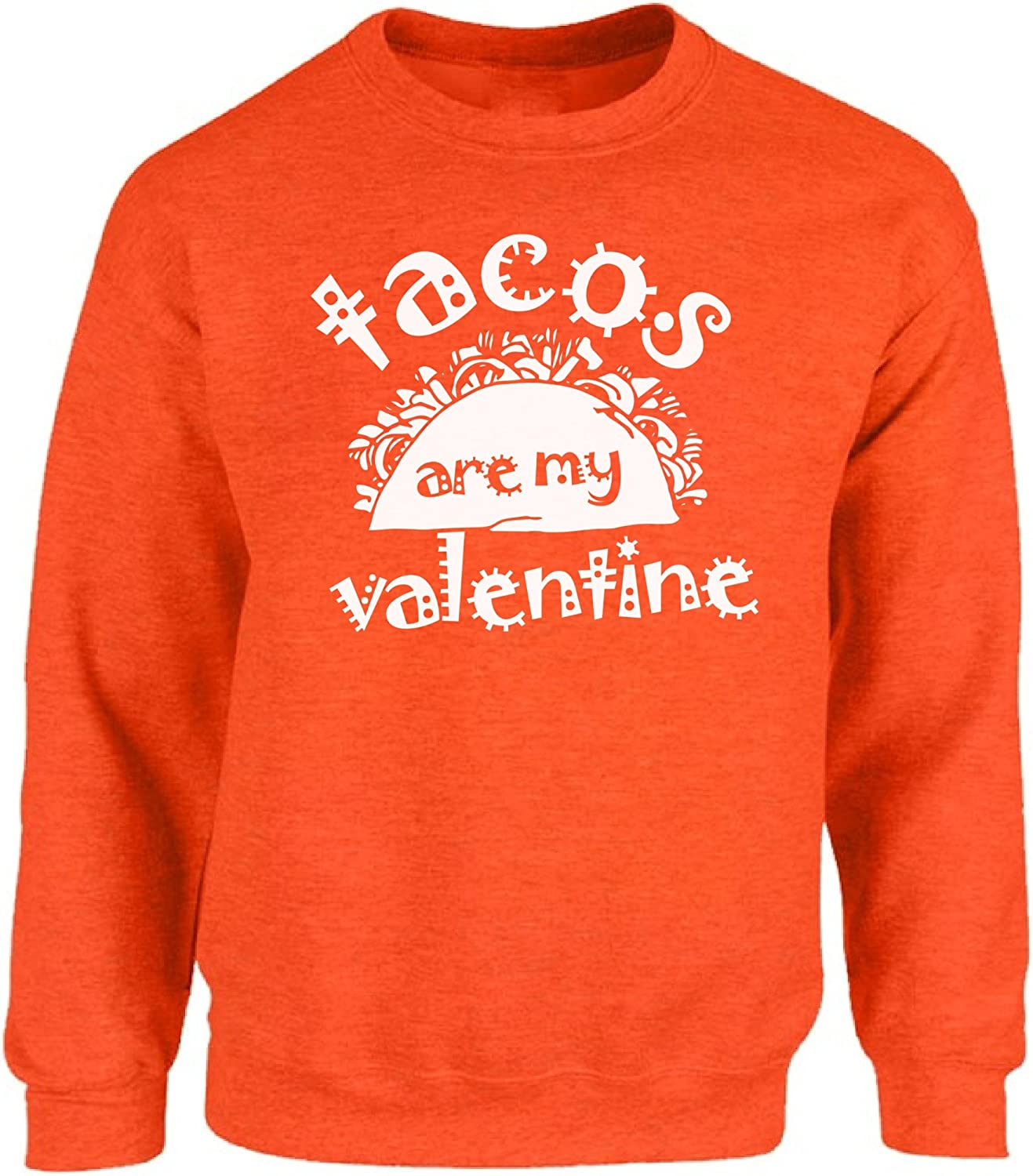 Vizor Tacos Are My Valentine Sweatshirt Valentine's Day Sweater For him and Her Valentine Gifts For Food Lovers