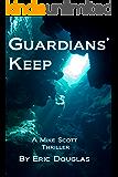 Guardians' Keep (A Mike Scott Thriller Book 3)