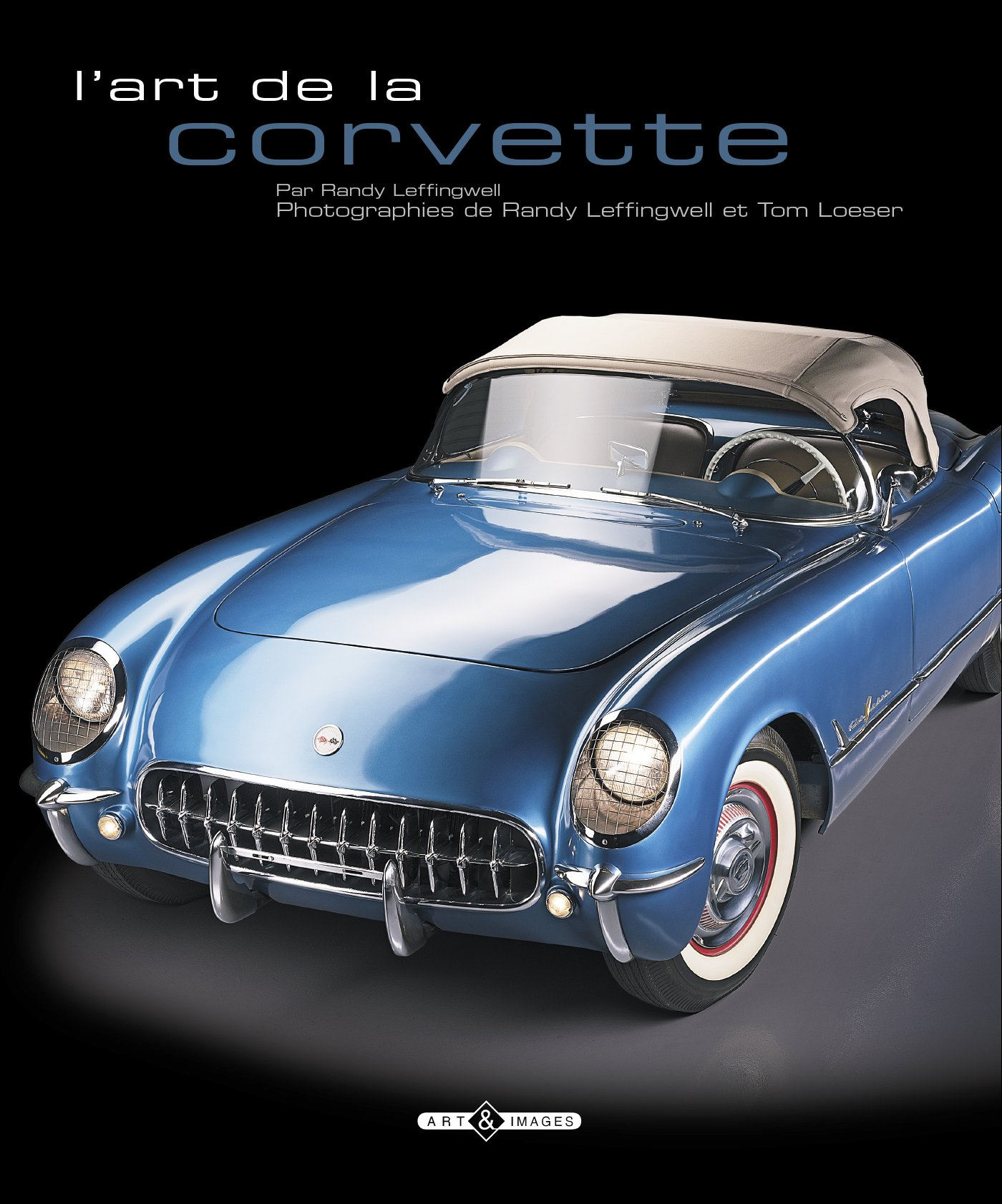 de7e6c0fa3 L art de la corvette  9782913952898  Amazon.com  Books