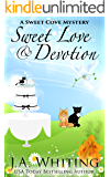 Sweet Love and Devotion (A Sweet Cove Mystery Book 14)