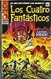Los Cuatro Fantásticos. ¡La Edad Dorada! (Marvel Gold)