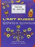 Cahier de Motifs l'Art Russe