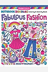 Notebook Doodles Fabulous Fashion: Coloring & Activity Book (Design Originals) 30 Fashionable Designs; Beginner-Friendly Inspiring Art Activities on High-Quality, Extra-Thick Perforated Paper Paperback