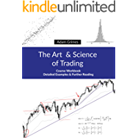The Art and Science of Trading: Course Workbook