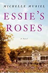 Essie's Roses Kindle Edition