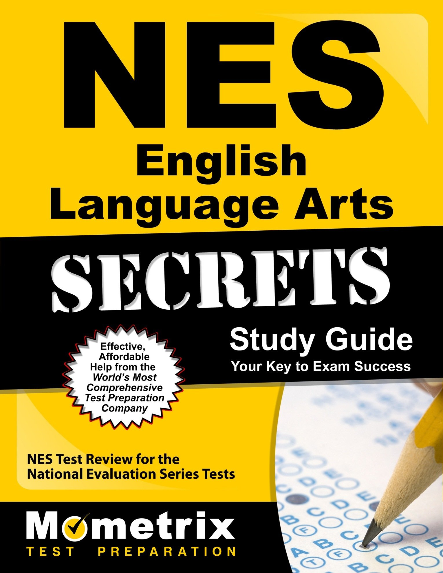 NES English Language Arts Secrets Study Guide: NES Test Review for the National Evaluation Series Tests (Mometrix Secrets Study Guides) by Mometrix Media LLC