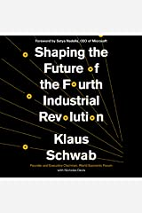 Shaping the Future of the Fourth Industrial Revolution Audible Audiobook