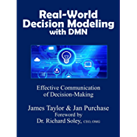 Real-World Decision Modeling with DMN (English Edition)