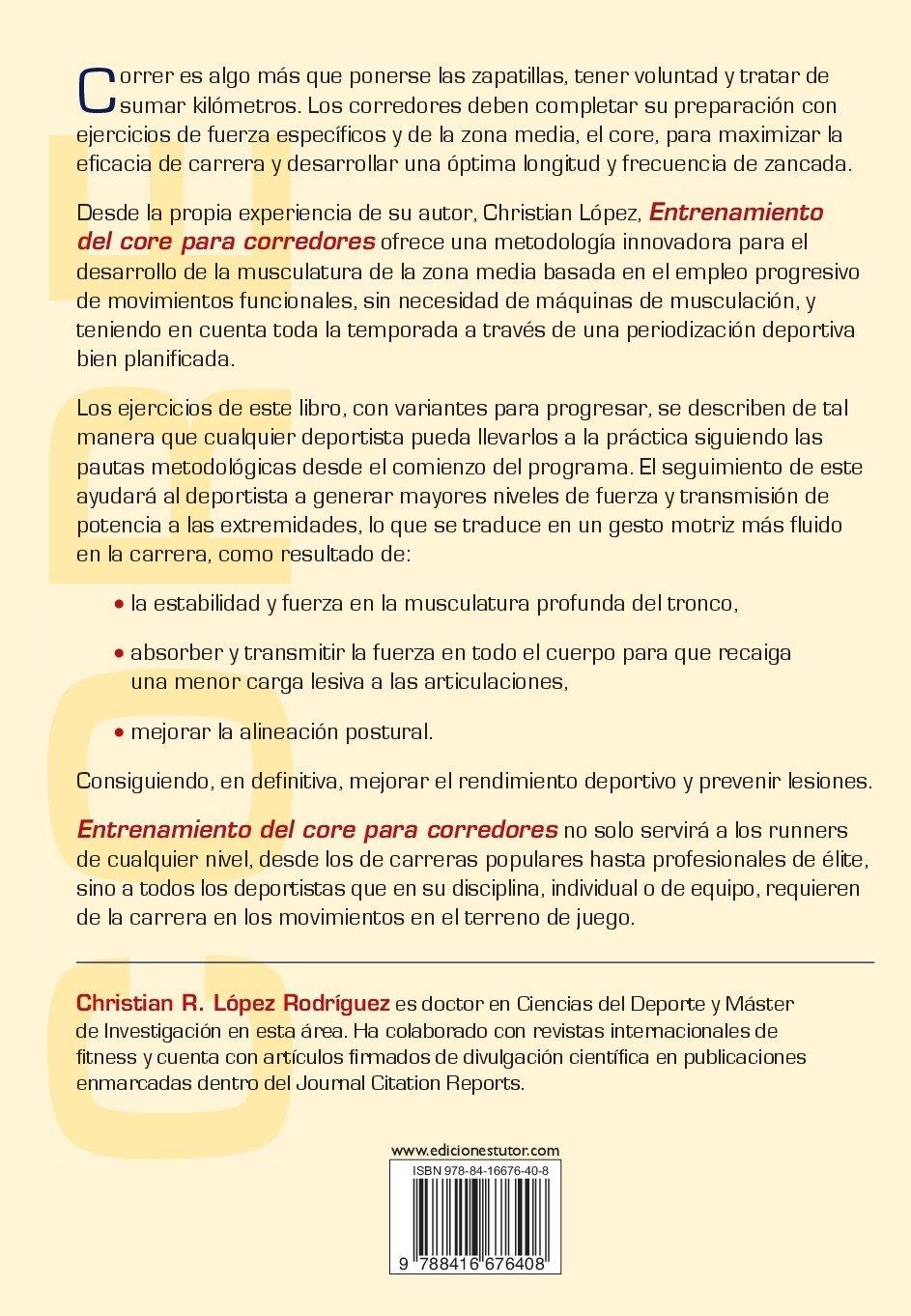 Entrenamiento del core para corredores: CHRISTIAN ROBERTO LOPEZ RODRIGUEZ: 9788416676408: Amazon.com: Books