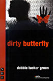 dirty butterfly (NHB Modern Plays)