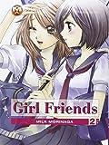 Girl friends: 2