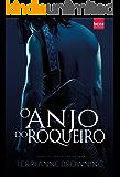 O anjo do roqueiro: Série The Rocker Livro 3