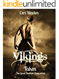 Vikings: Taken (The Great Heathen Army series Book 1)