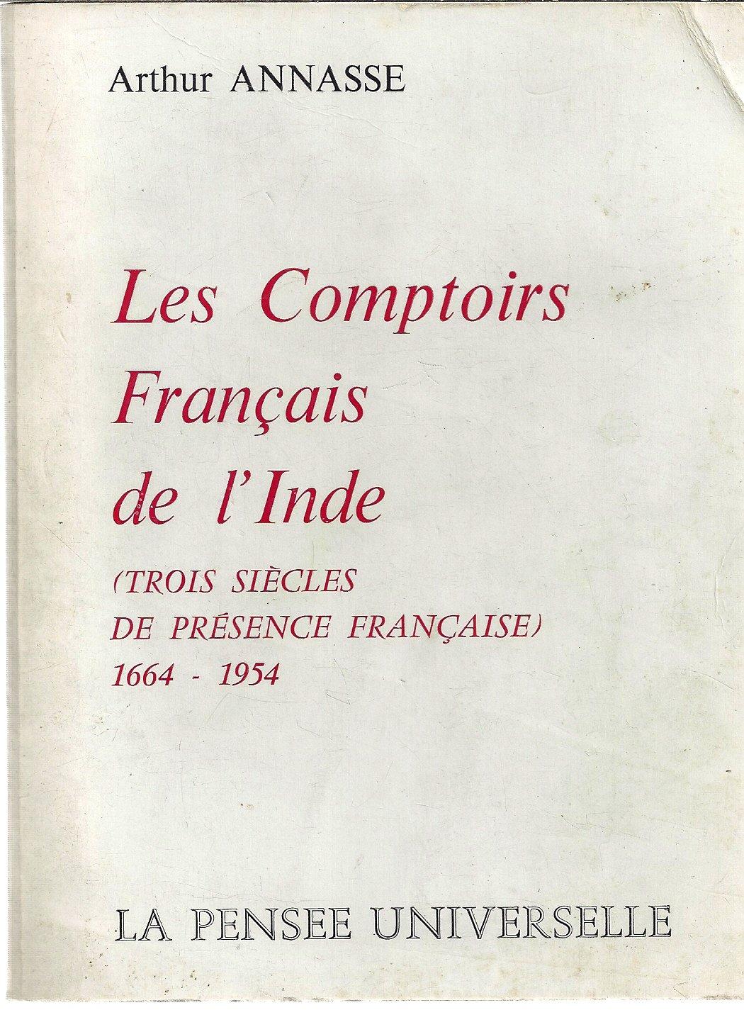 Les Comptoirs Français De Linde 1664 1954 Trois Siècles De
