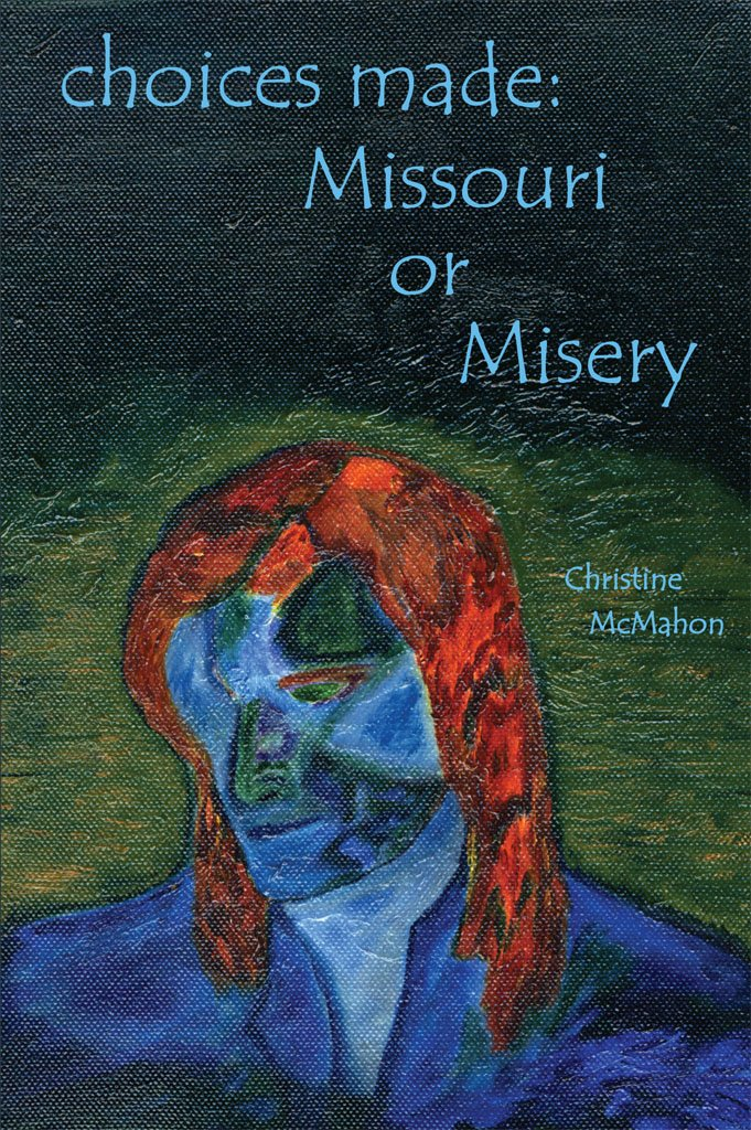 Download Choices Made: Missouri or Misery PDF
