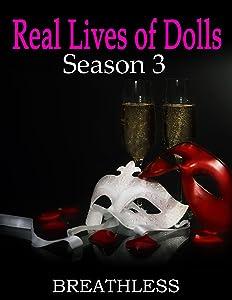 Real Lives of Dolls: Season Three
