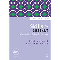 Skills in Gestalt Counselling & Psychotherapy (Skills in Counselling & Psychotherapy Series) (English Edition)