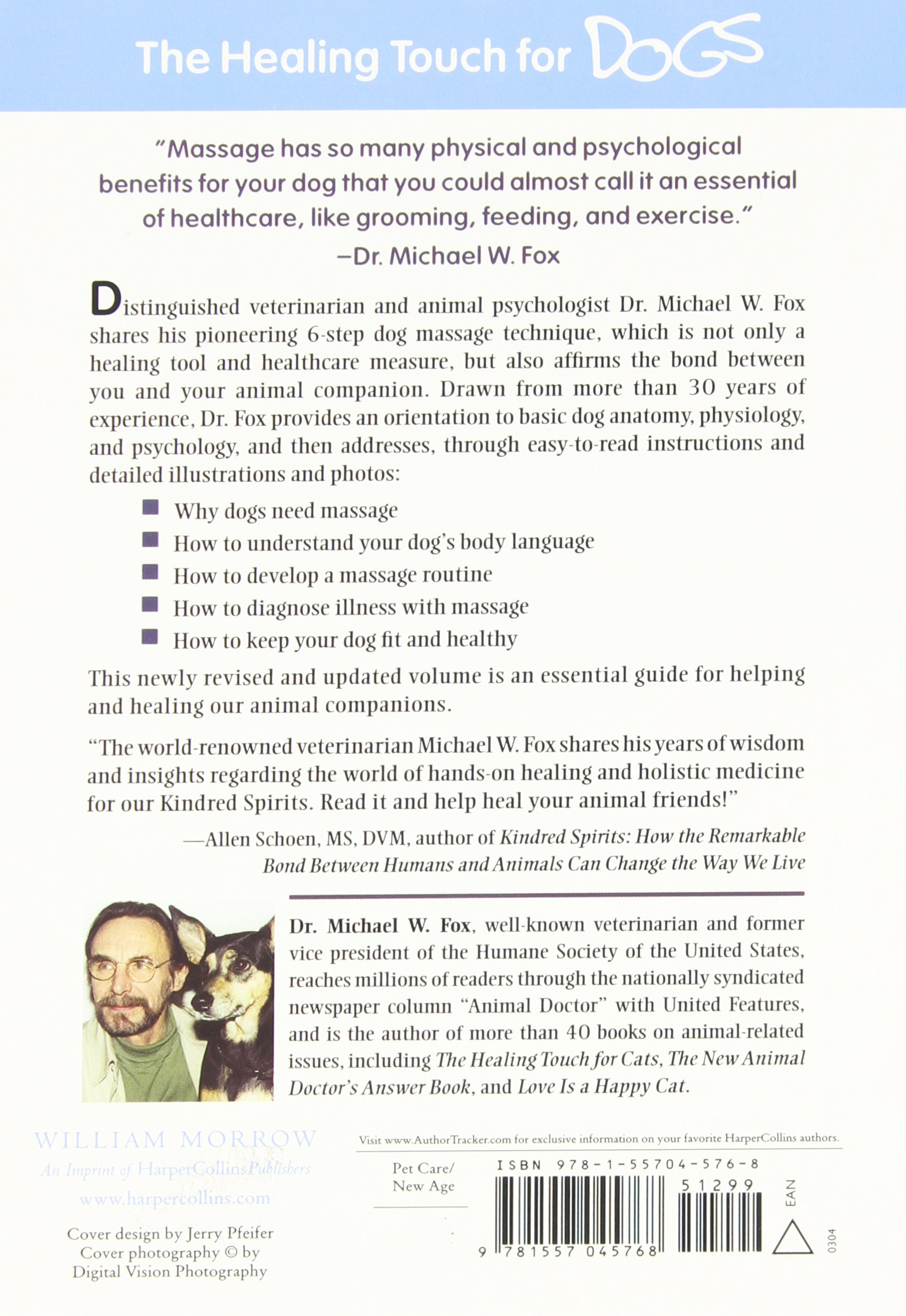 Healing Touch For Dogs: The Proven Massage Program: Michael W Fox:  9781557045768: Amazon: Books