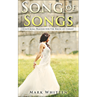 Song of Songs: Centering Prayers for the Bride of Christ (Centering Prayers Series Book 3) (English Edition)