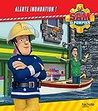 Sam le Pompier / Alerte inondation !