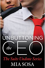 Unbuttoning the CEO (The Suits Undone Book 1)