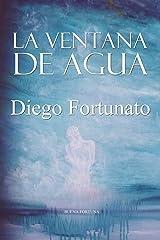 LA VENTANA DE AGUA (Tercera novela de la Trilogía El Papiro).- (